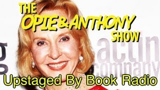 Opie & Anthony: Upstaged By Book Radio (01/17-01/25/12)