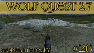 Rain's Burden of Grief 🐺 Wolf Quest 2.7 - Stories in the Sky 🐺 Episode #26