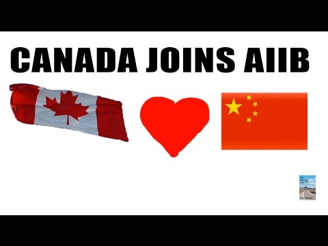 Canada Joins AIIB! China U.S. Currency War Really Heating Up!