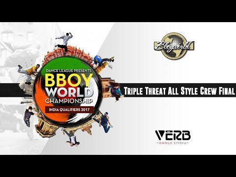 Triple Threat All Style Crew Final | Bboy World India 2017 | TheVerb Official