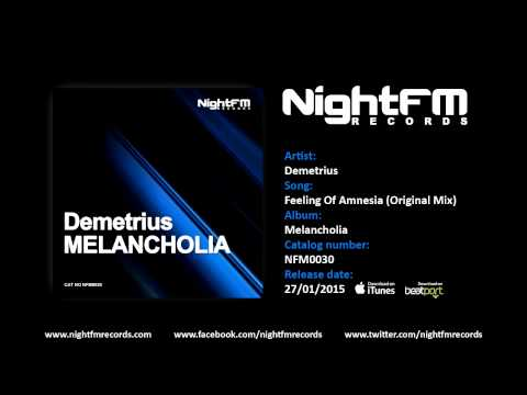 Demetrius - Feeling Of Amnesia (Original Mix)