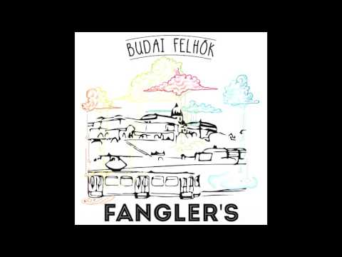 Fangler's  - Valami szép (Official audio - Budai Felhők EP)