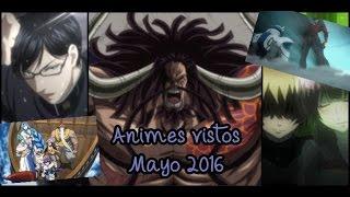 Anime Mensual —— Mayo 2016