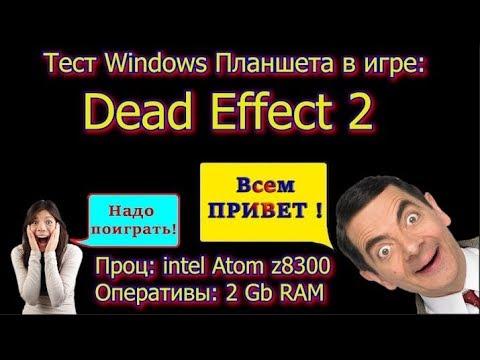 Тест Windows планшета в Dead Effect 2 (Chuwi Hi8 Pro Intel Z8300)