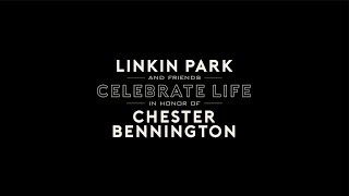 Linkin Park & Friends Celebrate Life in Honor of Chester Bennington...