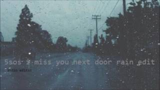 5sos amnesia next door edit with rain