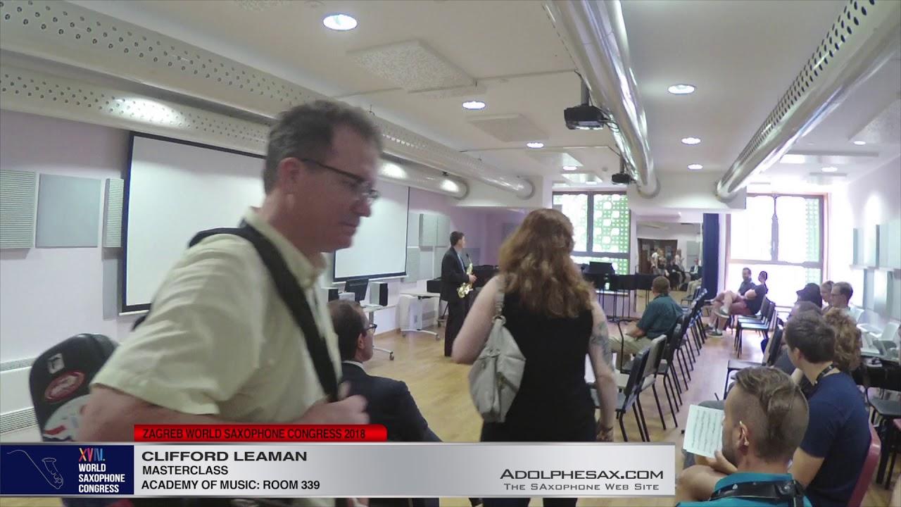MASTERCLASS    Clifford Leaman   XVIII World Sax Congress 2018 #adolphesax