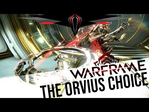 Warframe: The ORVIUS Choice (Ft. The Zakti)