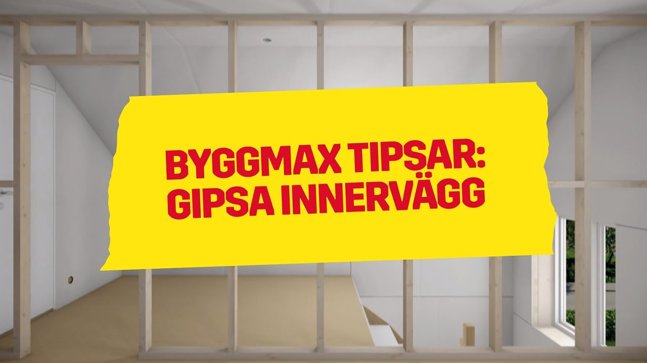 Byggmax tipsar, gipsa innervägg - YouTube