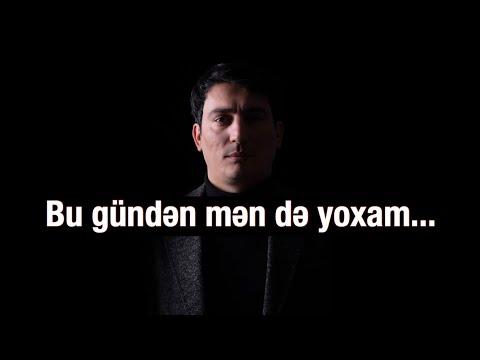 Xəzər Süleymanlı-Bu gündən mən də yoxam