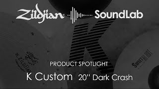 """20"""" K Custom Dark Crash - K0979"""