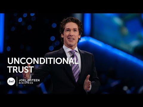 Joel Osteen - Unconditional Trust