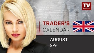 InstaForex tv news: Trader's calendar for August 8 – 9:  How trade war impacts on China's economy (USD, AUD, JPY, GBP)