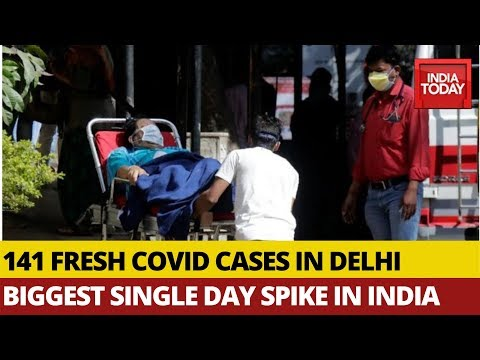 COVID-19 Crisis: Delhi Records Biggest Single Day Spike In India; 141 Fresh Cases In 24 Hours