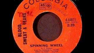 Blood, Sweat & Tears - Spinning Wheel, Mono 1969 Columbia 45 record.