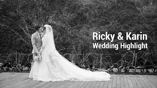 Ricky & Karin - Wedding Highlight
