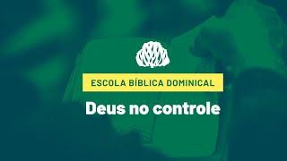 Deus no controle - Salmo 10