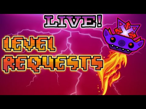 Geometry Dash Level requests [gd req] send good levels to mods