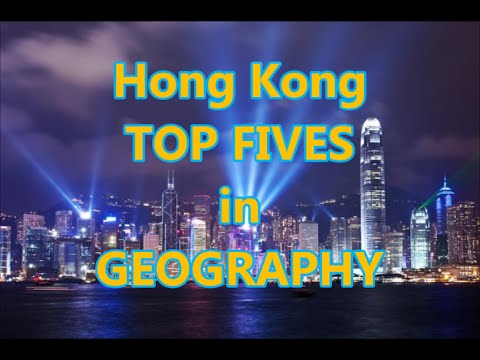Hong Kong TOP 5s: GEOGRAPHY