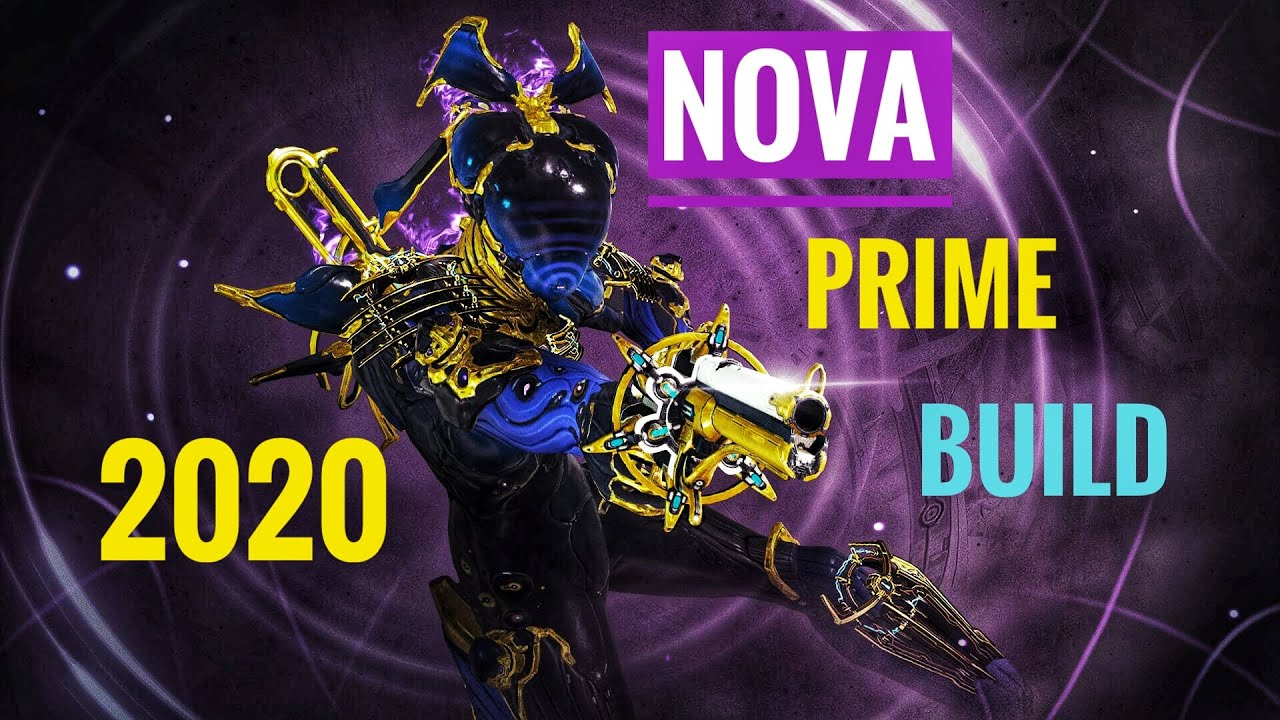 Warframe Nova Prime Build 2020 Molecular Prime Youtube It's designed to speed up all enemies around you with your fourth ability (molecular prime) while also increasing the. warframe nova prime build 2020 molecular prime