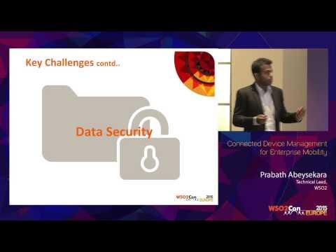 WSO2Con EU 2015 : Connected Device Management for Enterprise Mobility
