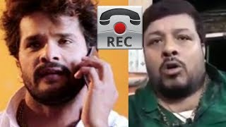 Khesari lal yadav और Sudhir Singh call record Live recording