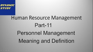 Personnel Management - Meaning and Definition