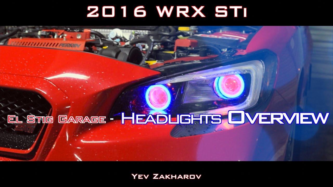 2016 Wrx Sti El Stig Headlights Dual Projector