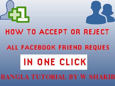 How To Accept Or Reject All Facebook Friend Request In One