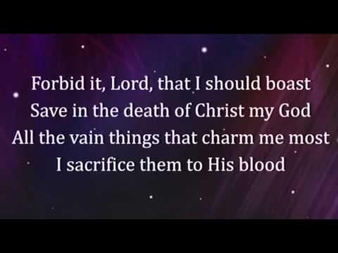 When I Survey The Wondrous Cross Worship Video