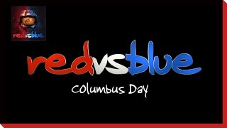 Season 6 - Columbus Day PSA | Red vs. Blue