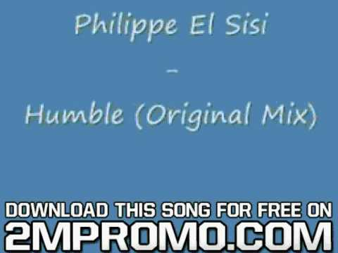 Philippe El Sisi Humble Humble Brave Remix