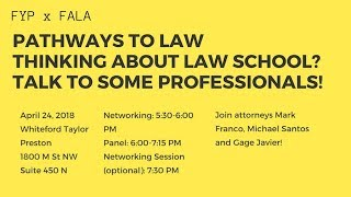 FALA DC & FYP PRESENTS: Pathways to Law