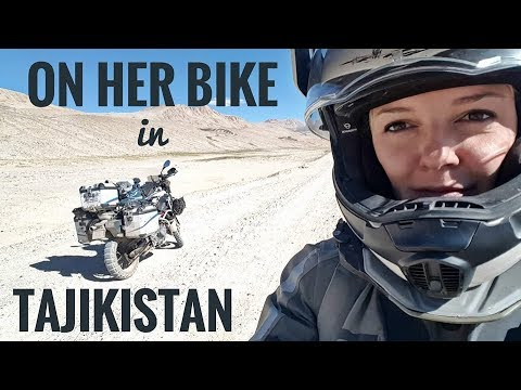Tajikistan. On Her Bike around the world. Episode 7.