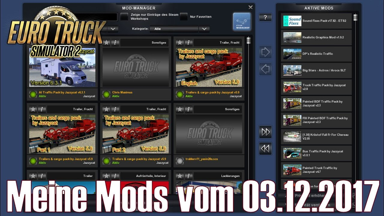 ETS2 v1 30 I Mod ★ Meine Mods vom 03 12 2017 [Deutsch/HD]