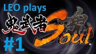 LEO plays Onimusha Soul - Part 1 - What is this even?
