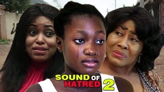 Sound Of Hatred Season 2 - Latest 2017 Nigerian Nollywood Family Movie English Full HD