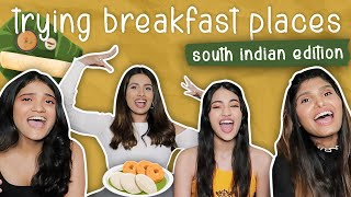 Trying Breakfast Places (South Indian Edition) | Aashna Hegde