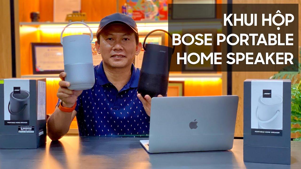 Bose Portable Home Speaker Unboxing - Khui hộp và nghe thử loa Bose Portable Home Speaker