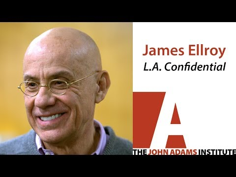 James Ellroy on L.A. Confidential - The John Adams Institute