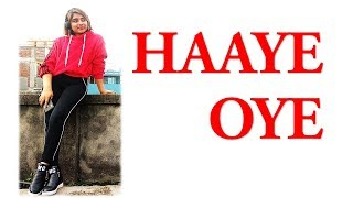 Haaye oye | QARAN ft. Ash King | Dance choreography