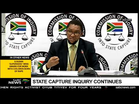 State Capture Inquiry continues