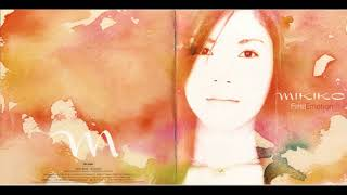 MIKIKO ~ First Emotion 2002 No copyright infringements For educatio...