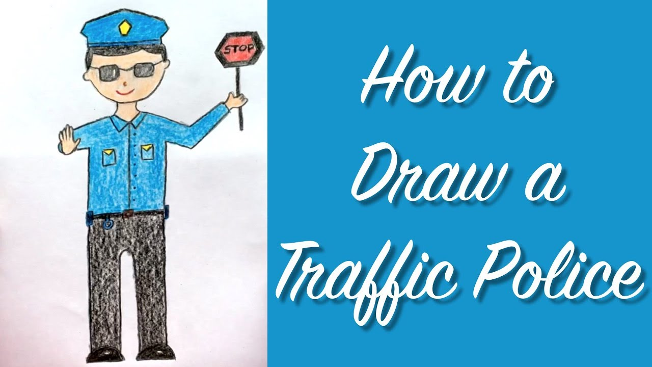 How to Draw a Traffic Police | Kids Drawing | BooBooPaintz - YouTube
