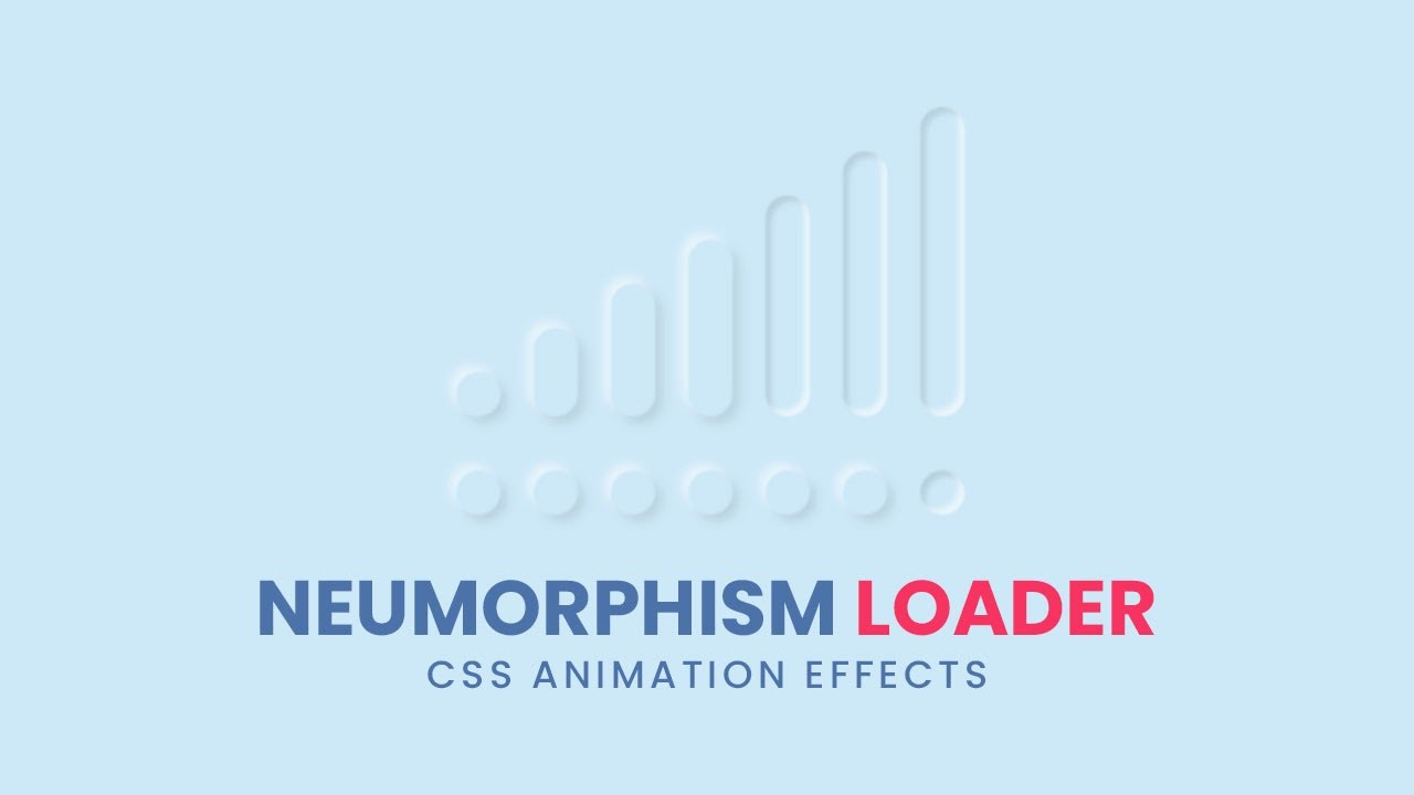 CSS Neumorphism Loading Animation Effects | Html5 CSS3 Animation