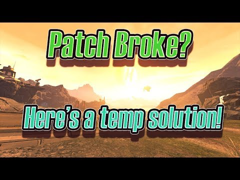 New Borderlands Patch Broke Modding - Here's A Solution For Now.