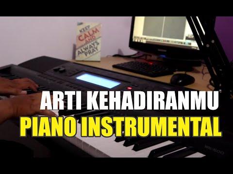 Piano Cover Arti KehadiranMu - Instrumental piano dan lirik