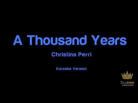 A Thousand Years ( Sing King Karaoke )