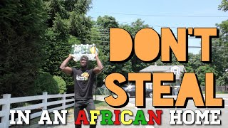 In An African Home: Don't Steal... - Clifford Owusu