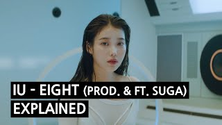 IU eight Explained by a Korean